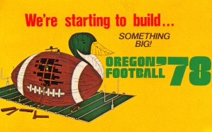 1978 oregon ducks football starting to build something big by Row One Brand