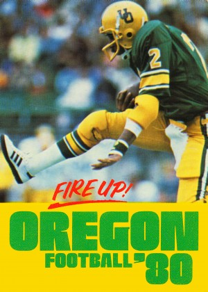 1980 oregon ducks football fire up poster by Row One Brand