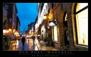 Old Port, Montreal by Tim Warris Photography