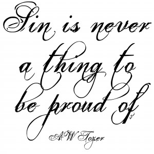 Sin is never a thing to be proud of by dePace-