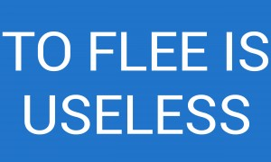 TO FLEE IS USELESS by lenie blue