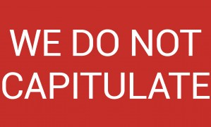 WE DO NOT CAPITULATE by lenie blue