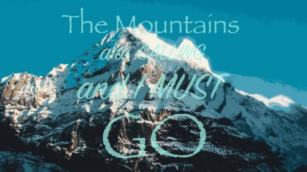 The Mountains are Calling by By the C Media
