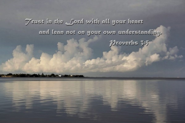 Trust In The Lord by HH Photography of Florida