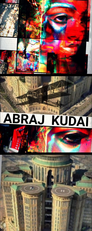 ABRAJ KUDAI _ LEXPÉRIENCE  by SEBO