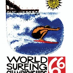 1966 WORLD SURFING CHAMPIONSHIPS Competition Print by Surf Posters