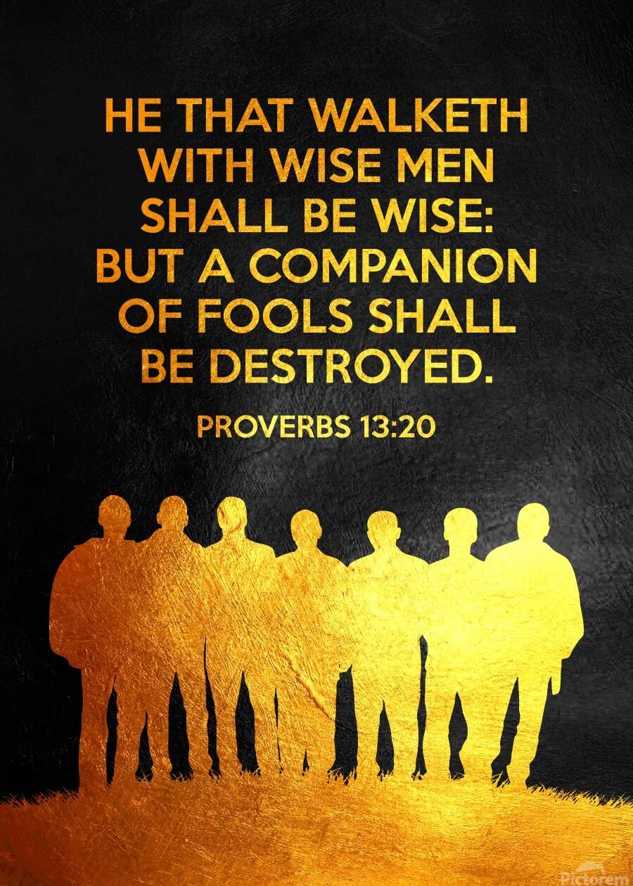 Proverbs 13:20 Bible Verse Wall Art  Print