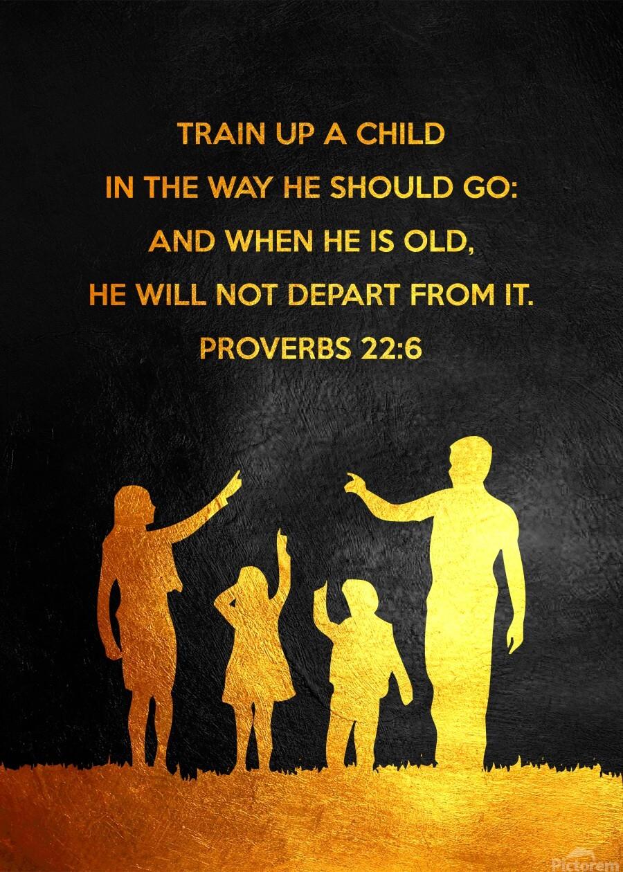 Proverbs 22:6 Bible Verse Wall Art  Print