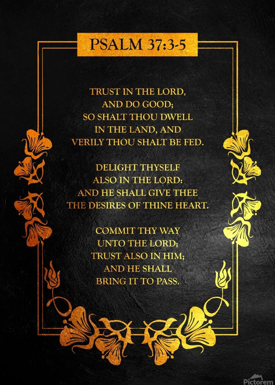 Psalm 37:3- 5 Bible Verse Wall Art  Print