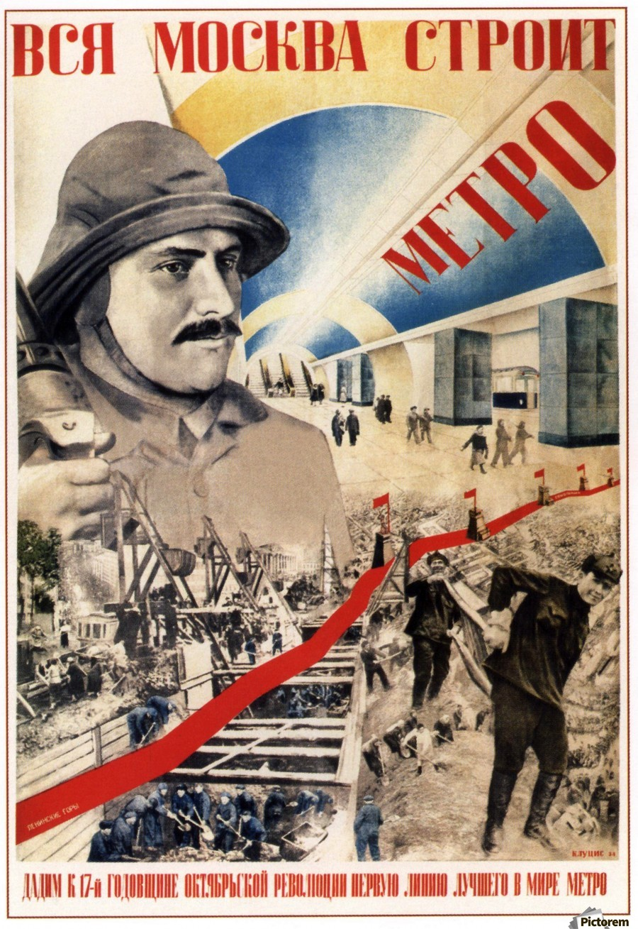 All Of Moscow Is Building The Metro Propaganda Poster Print