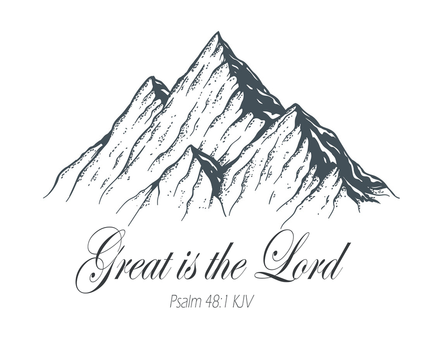 Great is the Lord  Print