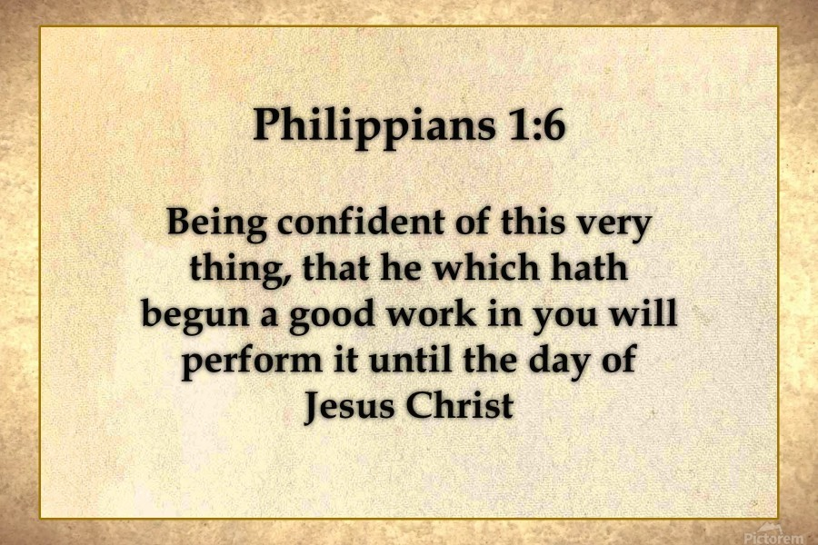 Philippians 1 6 - Scripture on the Walls