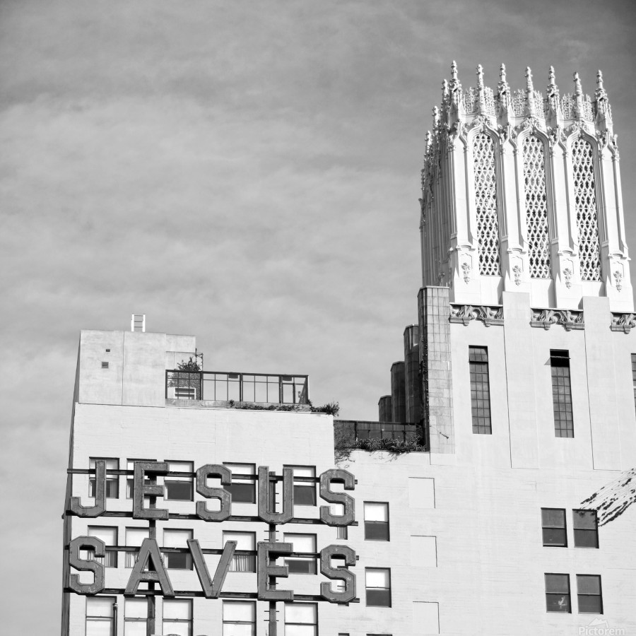 B&W Jesus Saves Building - DTLA  Print