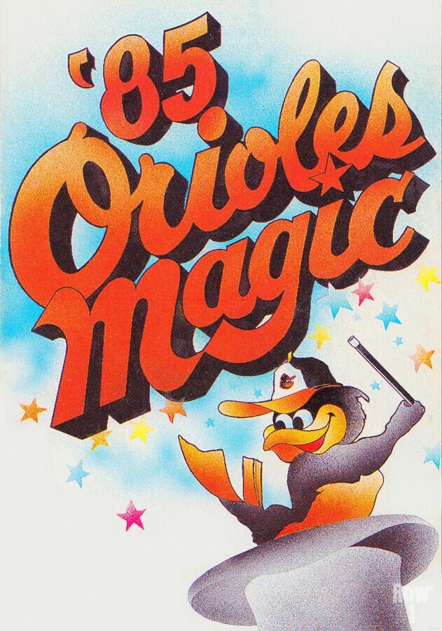 1985 baltimore orioles magic retro sports poster  Print