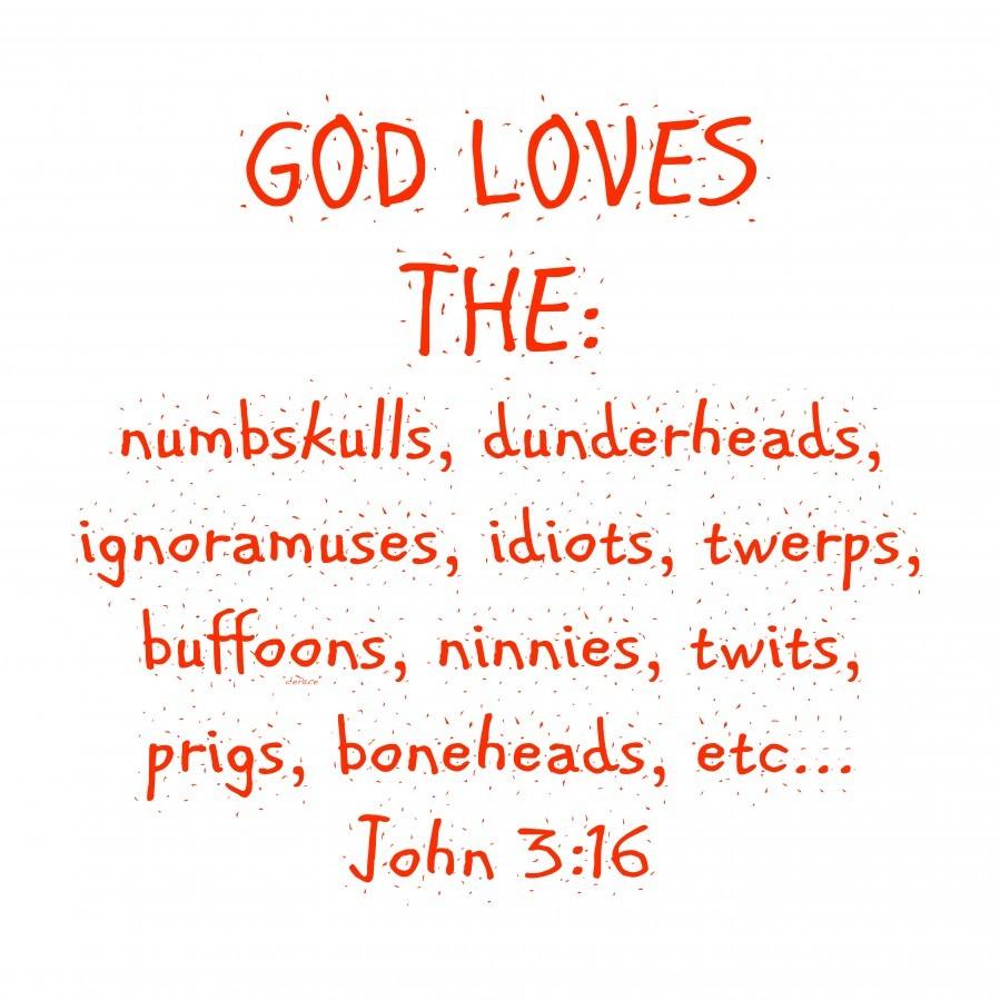 GOD Loves the  Print