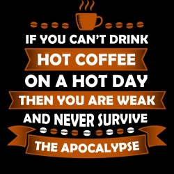Hot Coffee Survival Condition