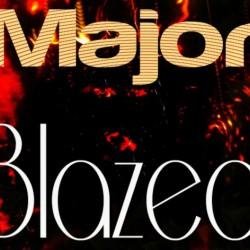 MajorBlazed Crispy