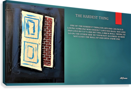 9.THE HARDEST THING  2   Canvas Print
