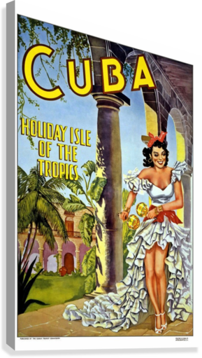 Cuba Holiday Isle of the Tropics poster  Canvas Print