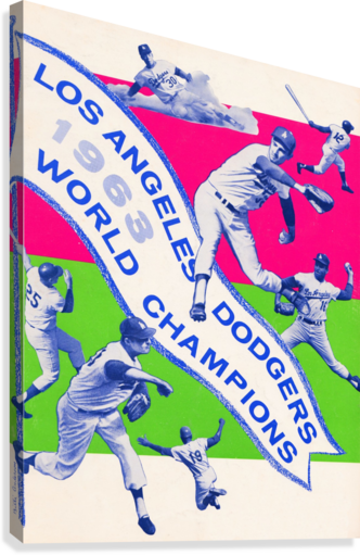 1963 LA DODGERS WORLD CHAMPIONS POSTER ART ROW ONE BRAND  Canvas Print