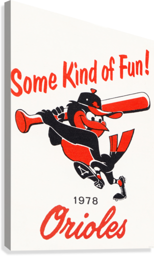 1978 Baltimore Orioles Some Kind of Fun Poster  Canvas Print