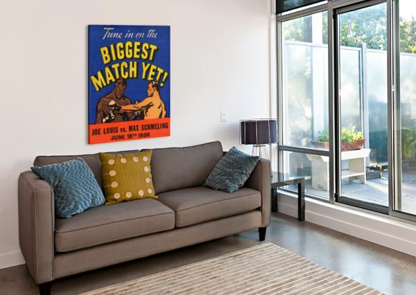 1936 BIGGEST MATCH YET JOE LOUIS FIGHT ROW ONE BRAND  Canvas Print