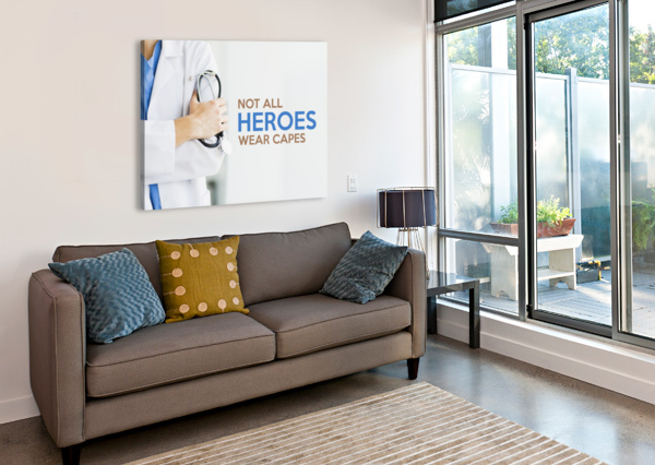 NOT ALL HEROES WEAR CAPES MOTIVATIONAL WALL ART ABCONCEPTS  Canvas Print