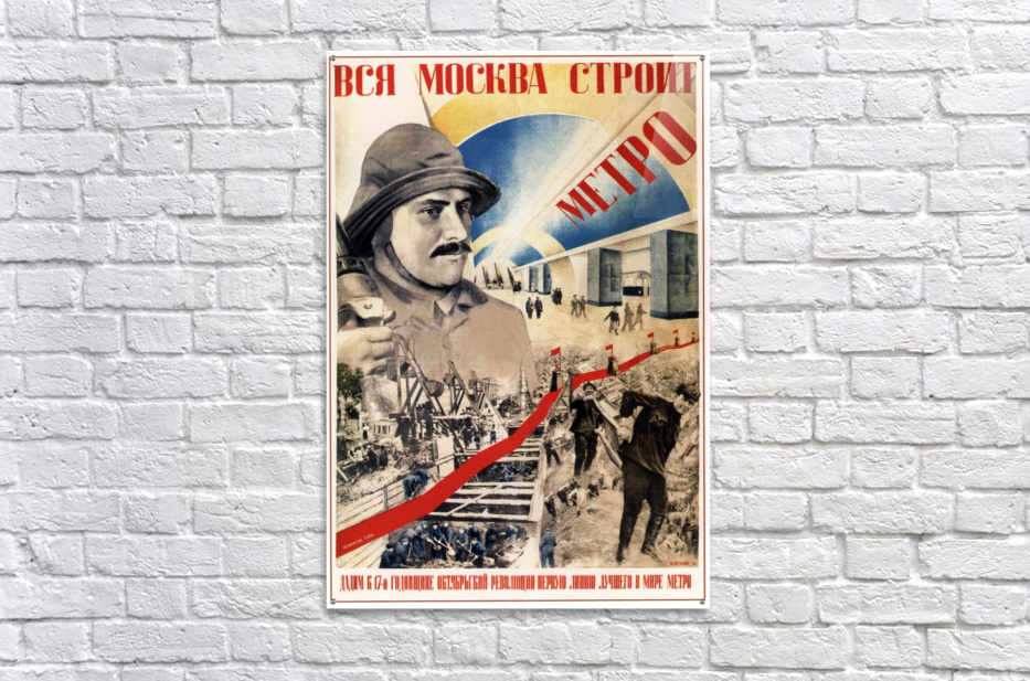 All of Moscow is building the Metro propaganda poster  Acrylic Print