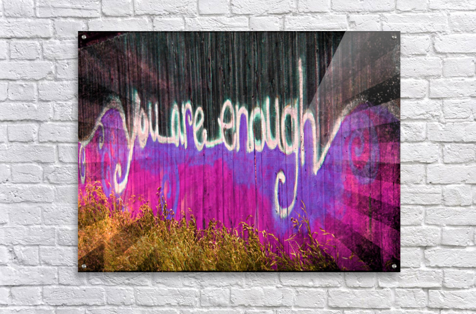 You are enough- okc  Impression sur Acrylique