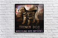 Whistling Kite Brewery: Trench Dog  Acrylic Print