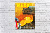 Mexico Go Greyhound Travel Poster  Acrylic Print