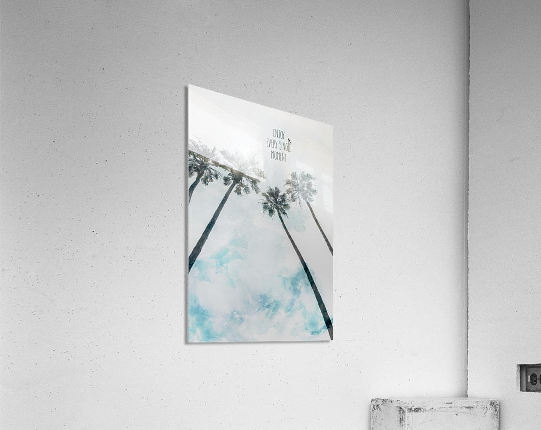 Palm trees with sun   enjoy every single moment  Acrylic Print