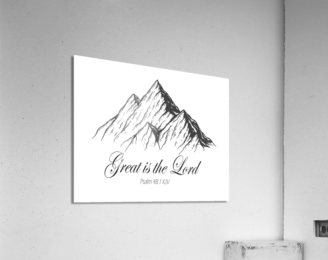 Great is the Lord  Acrylic Print