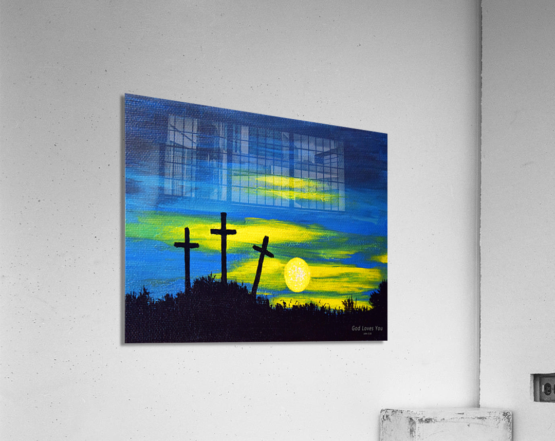 God loves you  Acrylic Print