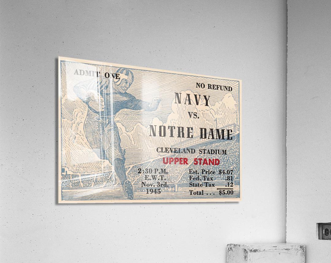 1945 Notre Dame vs. Navy Football Ticket Stub Metal Sign  Acrylic Print