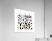 City-Art NYC Composing | Typography  Acrylic Print