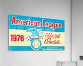 1976_Major League Baseball_American League Schedule_Row One Brand  Acrylic Print