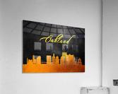 Oakland California Skyline Wall Art  Acrylic Print