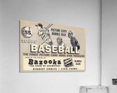 1955 Topps Baseball Bazooka Bubble Gum Vintage Metal Sign  Acrylic Print