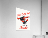 1978 Baltimore Orioles Some Kind of Fun Poster  Acrylic Print