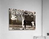 1971 Pittsburgh Pirates World Champions Art  Acrylic Print
