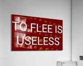 TO FLEE IS USELESS blood red by Lenie Blue  Acrylic Print
