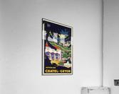 Auvergne Chatel Guyon Vintage French travel poster  Impression acrylique