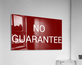 NO GUARANTEE blood red by Lenie Blue  Acrylic Print