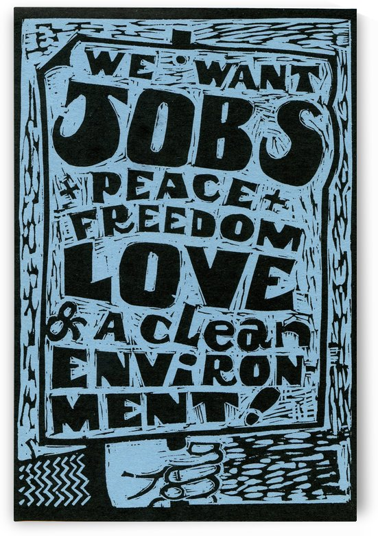 WE Want Jobs ! by Otto Graser Visual Artist