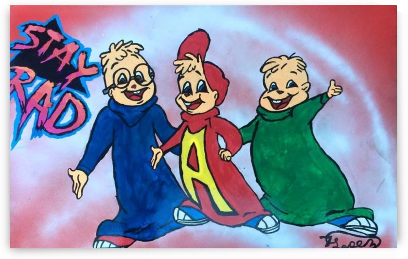 Stay Rad Alvin & The Chipmunks  by Anthony Alexander Lopez
