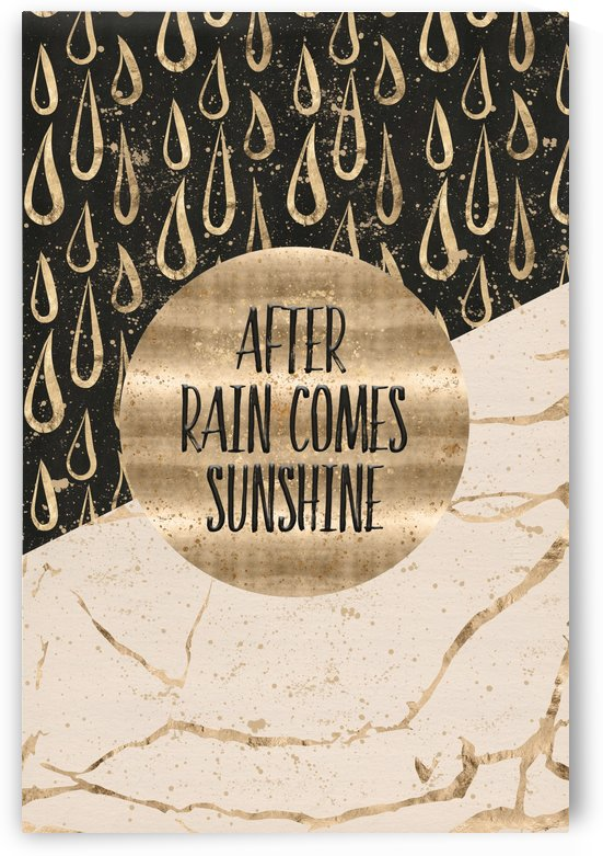 GRAPHIC ART After rain comes sunshine by Melanie Viola