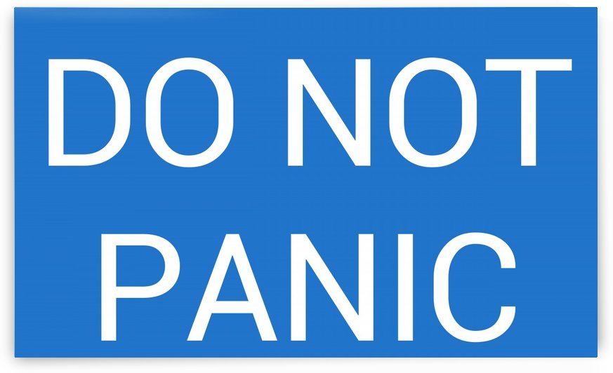 DO NOT PANIC by lenie blue