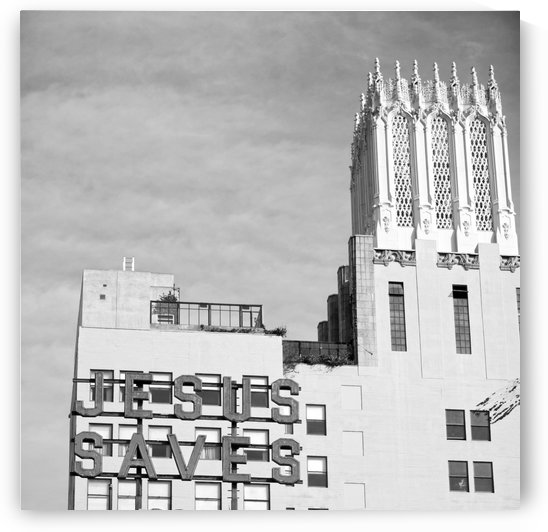 B&W Jesus Saves Building - DTLA by Hold Still Photography