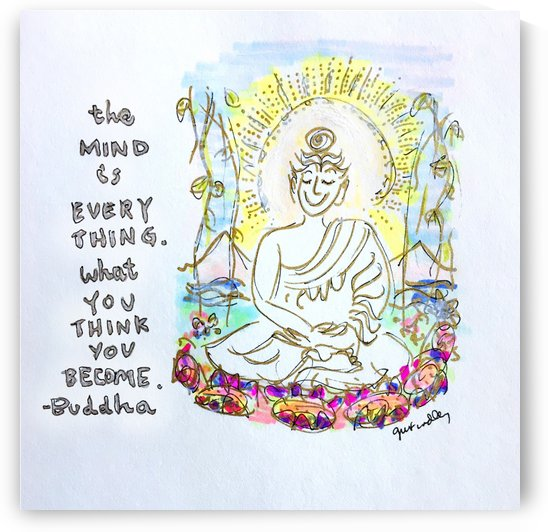 Buddha Mind Is Everything by Gerri Findley